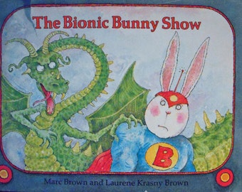 1984 The Bionic Bunny - Marc Brown - Signed - First Edition