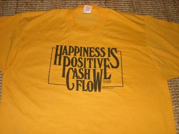 1982 Happiness Is Positive Cash Flow t shirt M/L funny