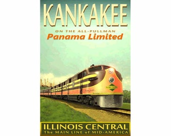 "KANKAKEE Illinois Central Railroad PANAMA Limited Poster - in 3 sizes up to 24"" x 36"" -Original Retro Train Art Print 115"