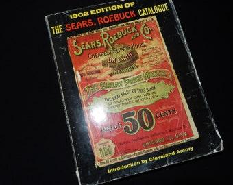 SEARS ROEBUCK CATALOGUE 1902 Edition.