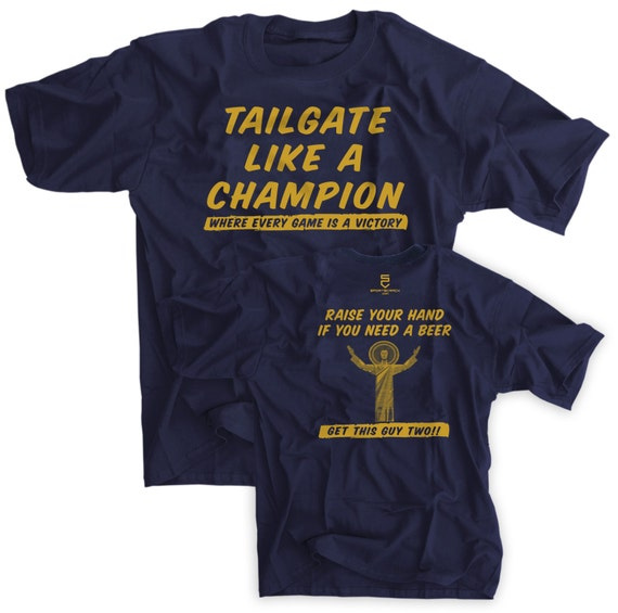 Tailgate like a champion navy shirt touchdown by sportscrack for University t shirts with your name
