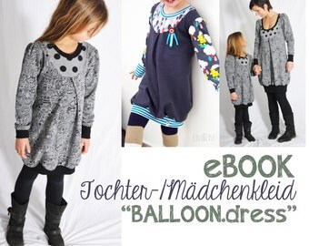 "eBOOK # 58 Mädchen-/Tochterkleid ""BALLOON.dress"" only in german language"