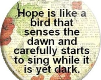 Hope Sings. Item  FD24-60 Witnessing Tool - 1.25 inch Metal Pin back Button or Magnet