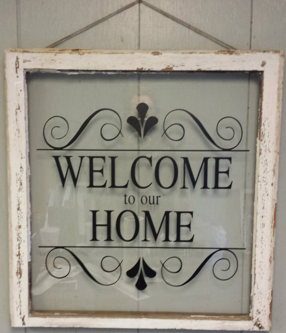Home Decor Vinyl Wall Art Cricut ~ Vintage single pane window personalized welcome to our