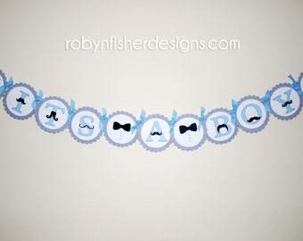 If you Mustache...It's a Boy!  Custom Handmade Banner for your Mustache themed Baby Shower