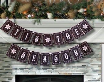 TIS the SEASON large Christmas Banner - Download and Printable - DIY - Chalkboard style - Black and White