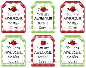 Printable Teacher Appreciation Tags, Teacher You are Awesome to the Core by SUNSHINETULIPDESIGN