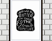 You Are the Butter to My Bread and the Breath to My Life - Julia Child Digital Kitchen Print