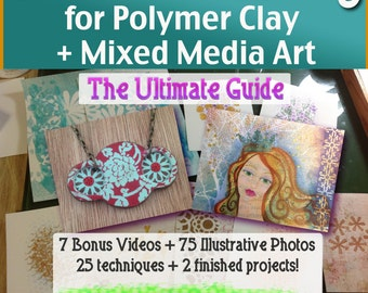 Polymer Clay Tutorial Creative Stenciling The Ultimate Guide Techniques for Art, Jewelry and Crafts
