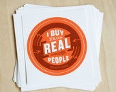 "25 ""I Buy From Real People"" Stickers"