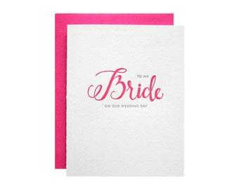My Bride Letterpress Card