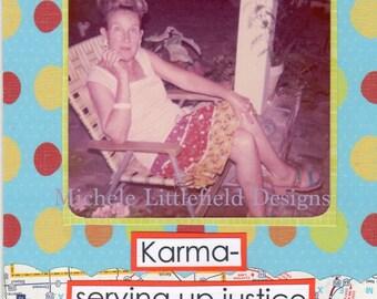 Karma A Funny & Snarky Greeting Card