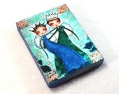 ACEO ATC Wood Block, Boy and Girl Art Print on Wood, King Queen Prince Princess Artist Trading Card, Storybook, Blue Green, Girl Friend Gift