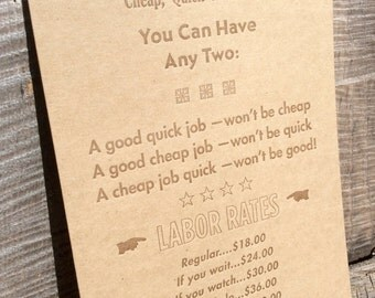 We do jobs 3 ways... Letterpress broadside/small poster on light brown chipboard