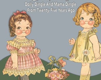 Printable Vintage Paper Doll Dolly Dingle and Mama Dingle From Twenty Five Years Ago Instant Download