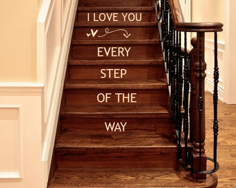 I Love You Every Step Of The Way wall decal words lettering Valentine Decals, Arrow and Hearts decor