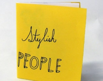 Stylish People, mini zine