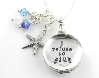 Simply Charming Glass Locket Hand Stamped and Personalized Necklace - Personalized Locket - I refuse to sink - Inspirational Locket Necklace