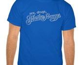 Sex Drugs Flatt & Scruggs Bluegrass Festival Tshirt Tee Shirt - Assorted Colors and Sizes