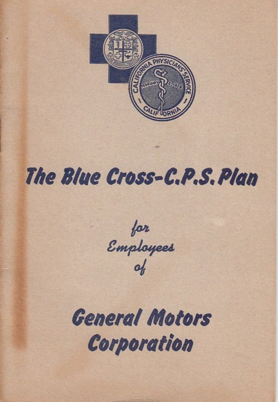 1947 Gmc General Motors Employee Booklet California Blue Cross