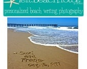 Last Minute Rush Personalized Beach Writing -  JPEG Image- FREE SHIPPING - You Print