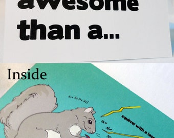 Awesome Squirrel with a Laser Gun 5x7 Card