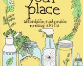Make Your Place: Affordable, Sustainable Nesting Skills (Book)