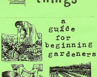 Growing Things: A Guide for Beginning Gardeners (Zine)