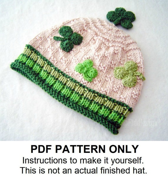 Hat Knitting Pattern - St Patrick's Day Hat Pattern - Irish Hat Pattern - the PATRICK Hat (Newborn, Baby, Toddler, Child & Adult sizes)