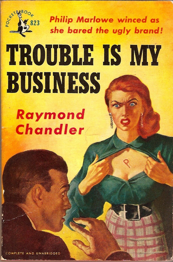 Business Book Covers : Raymond chandler trouble is my business by denalynn