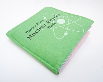 Cloth Book for Babies - Nuclear Physics