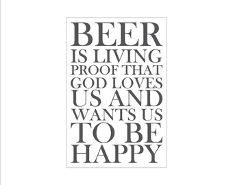 Beer is Proof God Loves Us sign - Benjamin Franklin quote