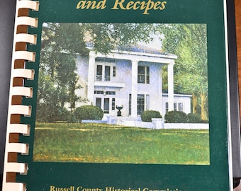Vintage Cookbook, Southern Homes and Recipes, Russell County, Alabama