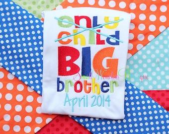 Only Child Expiring Shirt - Big Brother Embroidered Shirt - Sibling Shirt - Big Brother Shirt - Birth Announcement - Only Child Expiring
