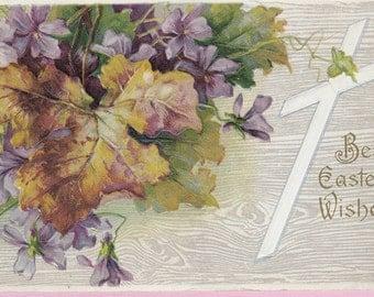 """Ca. 1912 """"Cross & Violets"""" Embossed Easter Greetings Postcard - 1050"""