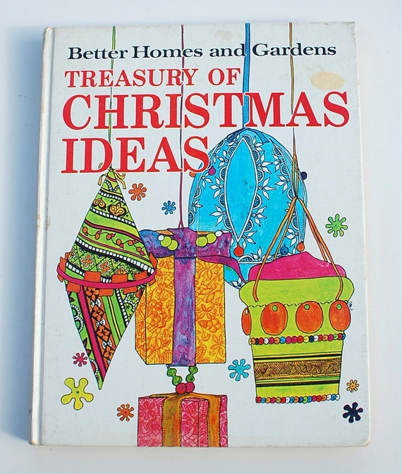 Better Homes And Gardens Treasury Of Christmas Ideas 1966
