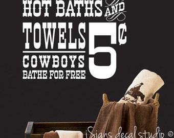 Cowboy Western Decal - Western Bathroom Decal, Hot Baths, Cowboys bathe for free, Cowboy Decal, Cowboys Decor, Western Bathroom