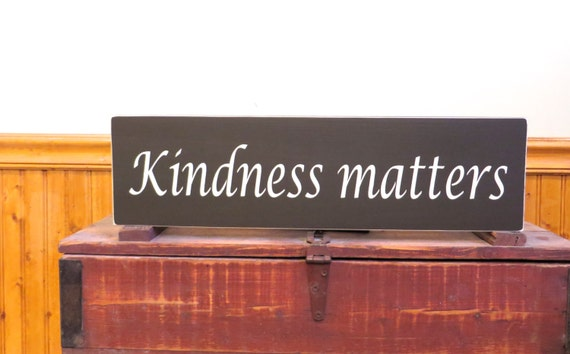 Kindness Matters Custom Wooden Sign Wall By