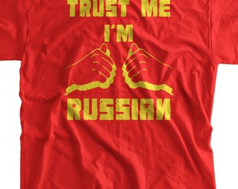 Funny Russia T-shirt Russian Federation I'm Russian T-shirt Screen Printed T-Shirt Tee Shirt Mens Ladies Womens Youth Kids