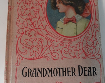 Vintage/Antique Rare Find Victorian Grandmother Dear by Mrs. Molesworth Hard Cover Book 1878