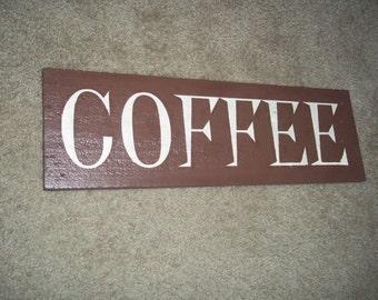Handpainted Reclaimed Wood Sign - Coffee