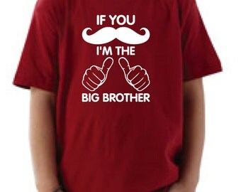 T-Shirt for toddlers. If you mustache I'm the big brother t-shirt. T-shirt for boys siblings Big Brother Announcement shirt tshirt matching