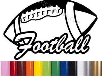FOOTBALL nfl college school superbowl Sports Team ExerciseFitness Decal Sticker car truck window vinyl wall Laptop Tablet