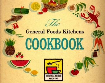 1950s  Vintage Cookbook The General Foods Kitchen Cookbook|Hard Cover Kitchen Helper Book