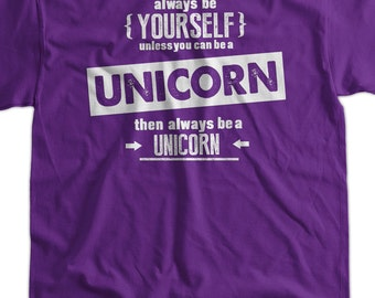 Funny Unicorn T-Shirt Be Yourself T-Shirt Be A Unicorn T-Shirt Screen Printed T-Shirt Tee Shirt Mens Ladies Womens Youth Kids