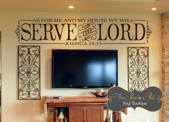 As For Me And My House We Will Serve The Lord Wall Decal Vinyl - House wall decals