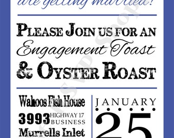 Engagement Toast & Oyster Roast Invitation (PDF or Printed)