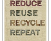 Reduce Reuse Recycle Art Earth Day Poster Recycling Sign Go Green Living Quote Save The Planet Enviromentalist Print Eco Friendly Message