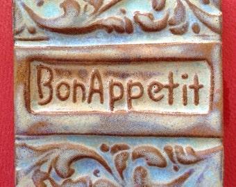 Bon Appetit  handmade earthenware tile