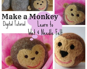 Waldorf Wool Ball TUTORIAL: The Monkey (Learn to Wet and Needle Felt, PDF ONLY)